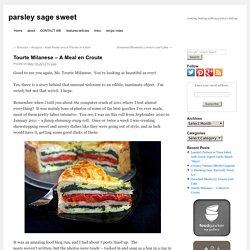 Tourte Milanese – A Meal en Croute