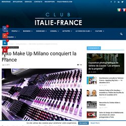 Kiko Make Up Milano conquiert la France