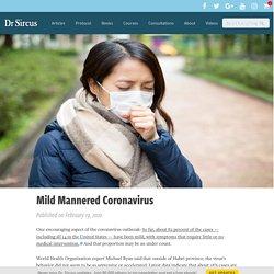 Mild Mannered Coronavirus