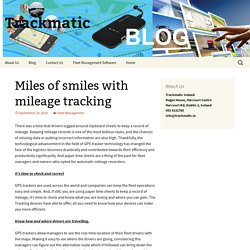 Miles of smiles with mileage tracking