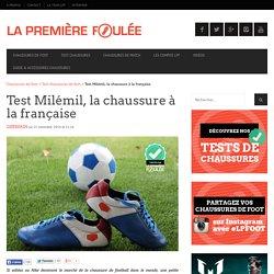 Test Milémil, la chaussure à la française