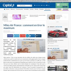 Miles Air France : comment en tirer le maximum