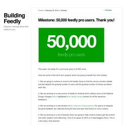 Milestone: 50,000 feedly pro users. Thank you!