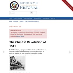 The Chinese Revolution of 1911 - 1899–1913