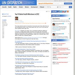 Top 10 Global Health Milestones in 2012