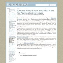 Edmond Masjedi Sets New Milestones for Aspiring Entrepreneurs