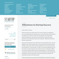 Milestones to Startup Success