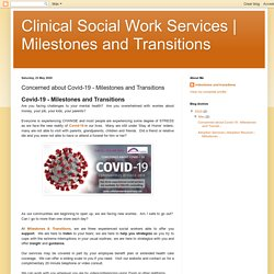 Milestones and Transitions: Concerned about Covid-19 - Milestones and Transitions