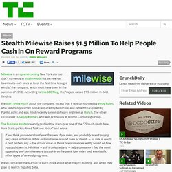Stealth Milewise Raises $1.5 Million To Help People Cash In On Reward Programs