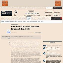 Un miliardo di utenti in banda larga mobile nel 2011