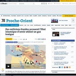 Des miliciens kurdes accusent l'Etat islamique d'avoir utilisé un gaz toxique