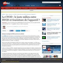 Le CYOD : le juste milieu entre BYOD et fourniture de l'appareil ? - ZDNet