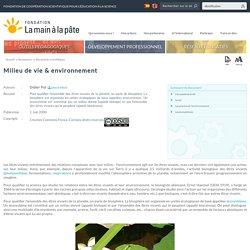 Milieu de vie & environnement