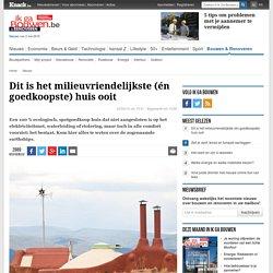 Dit is het milieuvriendelijkste (én goedkoopste) huis ooit - Nieuws - Ik Ga Bouwen.be