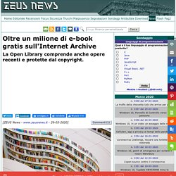 Oltre un milione di e-book gratis sull'Internet Archive - Zeus News