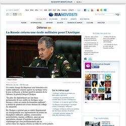 La Russie créera une école militaire pour l'Arctique