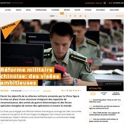 Réforme militaire chinoise: des visées ambitieuses