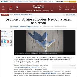 Sociétés : Le drone militaire européen Neuron a réussi son envol