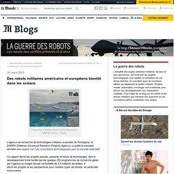 Des robots militaires américains et européens bientôt dans les océans