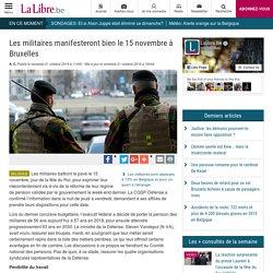Les militaires manifesteront bien le 15 novembre à Bruxelles