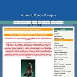 Pigeons militaires et premiere guerre mondiale