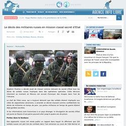 Le décès des militaires russes en mission classé secret d'Etat