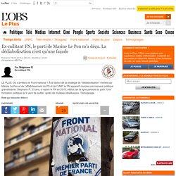 Ex-militant FN, le parti de Marine Le Pen m'a déçu. La dédiabolisation n'est qu'une façade