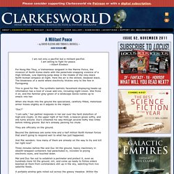 Clarkesworld Magazine - Science Fiction and Fantasy : A Militant Peace by David Klecha and Tobi