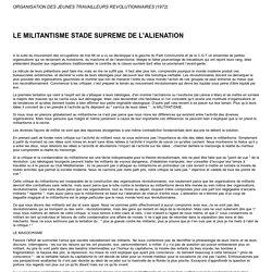 LE MILITANTISME STADE SUPREME DE L'ALIENATION