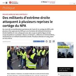 Des militants d'extrême-droite attaquent à plusieurs reprises le cortège du NPA