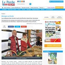 LE PERCHE 08/03/16 Mortagne-au-Perche - Les militants des circuits courts du Perche créent leur structure