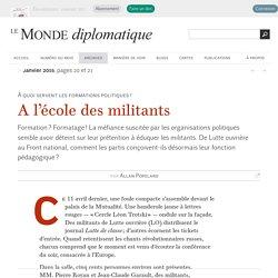 A l'école des militants, par Allan Popelard (Le Monde diplomatique, janvier 2015)