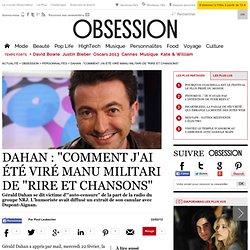 """Dahan : """"Comment j'ai été viré manu militari de """"Rire et Chansons"""" - Le Nouvel Observateur"""