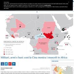 Militari, armi e basi: così la Cina mostra i muscoli in Africa