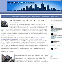 The Militarisation of the London 2012 Olympics