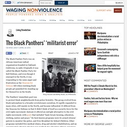 The Black Panthers' 'militarist error'