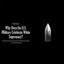 Why Does the U.S. Military Celebrate White Supremacy?