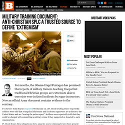 Military Training Document: Anti-Christian SPLC a Trusted Source to Define 'Extremism'