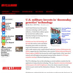 U.S. military invests in 'doomsday genetics' technology