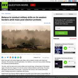 Belarus to conduct military drills on its western borders amid mass post-election protests