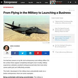 From Flying in the Military to Launching a Business