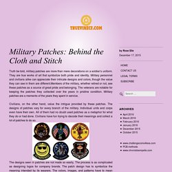 Military Patches: Behind the Cloth and Stitch
