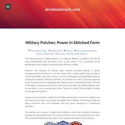 Military Patches: Power in Stitched Form