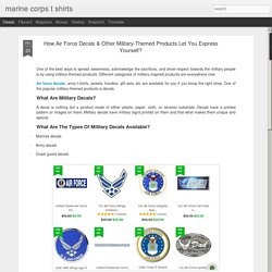 How Air Force Decals & Other Military-Themed Products Let You Express Yourself?