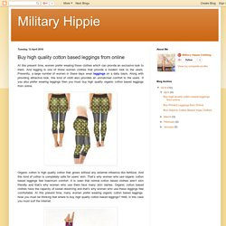 Military Hippie: Buy high quality cotton based leggings from online