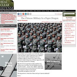 The Chinese Military Is a Paper Dragon