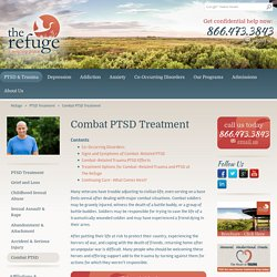 Military Combat Related PTSD Treatment Center - The Refuge