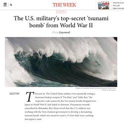 The U.S. military's top-secret 'tsunami bomb' from World War II