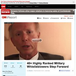 40+ Highly Ranked Military Whistleblowers Step Forward
