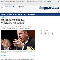 US military combats Wikileaks via Twitter